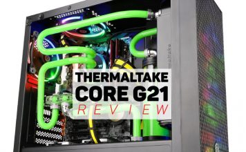 Thermaltake Core G21 Review