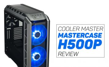 MasterCase H500P overview for 2017