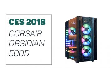 Corsair Obsidian 500D presented on CES 2018