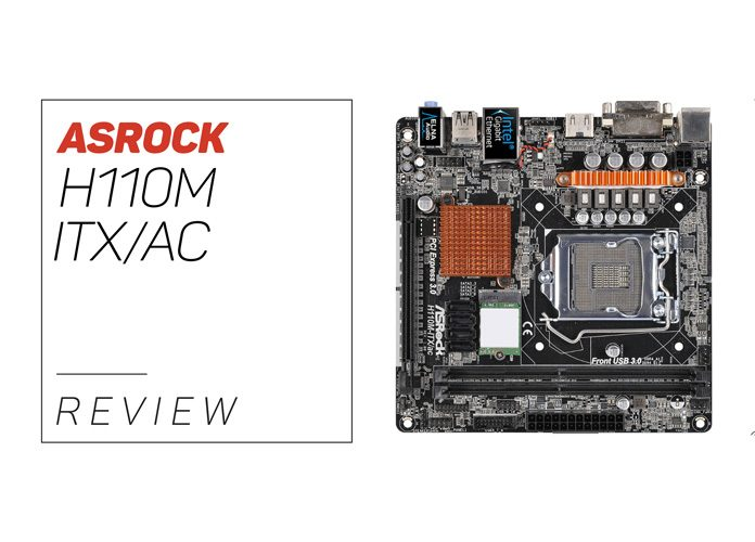 ASRock H110M-ITX/AC Review