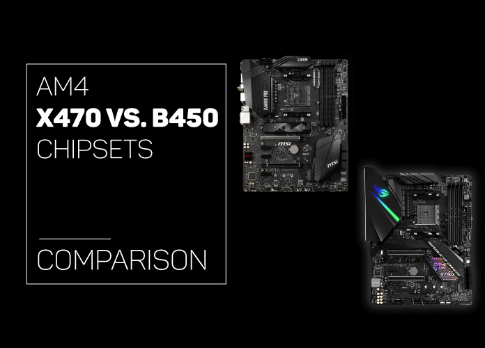 AM4 B450 vs  X470 Chipsets - Which One Should You Get in 2018