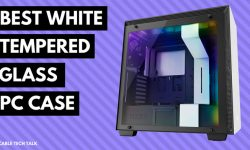 Best White Tempered Glass PC Case in 2018