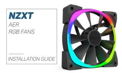 NZXT Aer RGB Fans Installation Guide