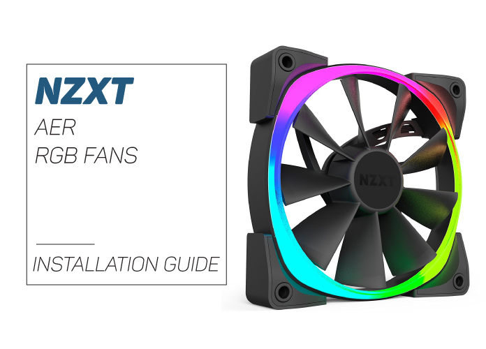 How to Install NZXT Aer RGB fans - Easy Installation Steps