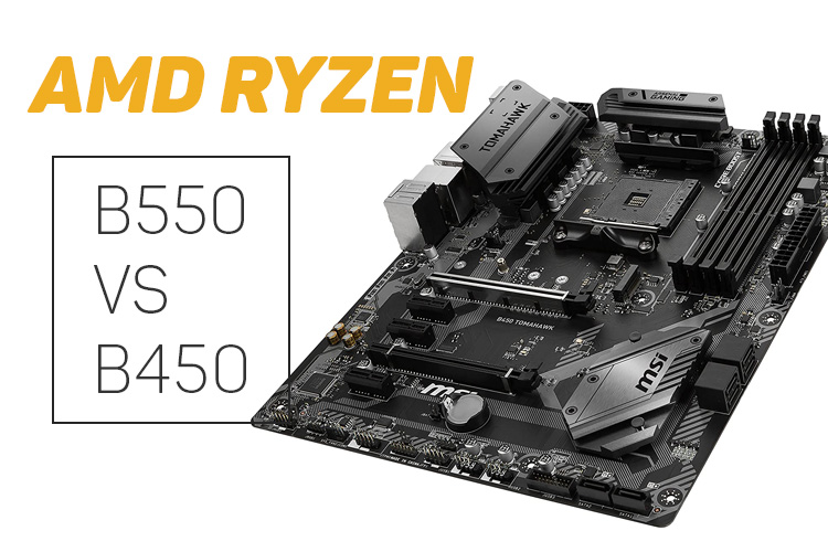 B550 Vs B450 Amd Ryzen Chipsets How Do They Compare